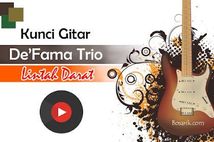 Kunci Gitar De'Fama Trio - Lintah Darat