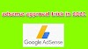 adsense approval trick in 2021 will presently get approval in a day