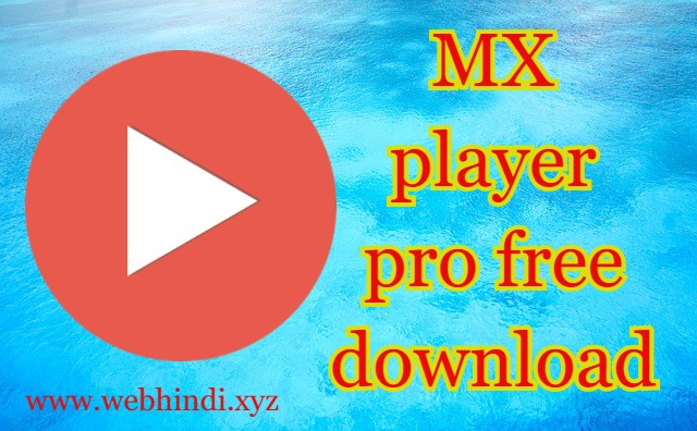 MX player pro अब free में download करें | ( step by step guide ), mx player pro download kare