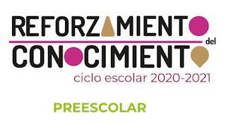 Preescolar Fichas para el Reforzamiento del Conocimiento ciclo escolar 2020-2021