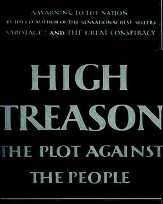 High treason; the plot against the people