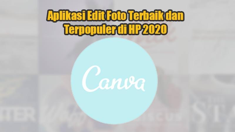 Aplikasi Edit Foto Terbaik dan Terpopuler di HP 2020