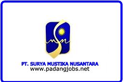 Lowongan Kerja Padang: PT. Surya Mustika Nusantara Maret 2018