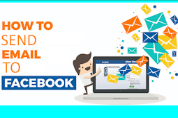 How to Send Email to Facebook 2019