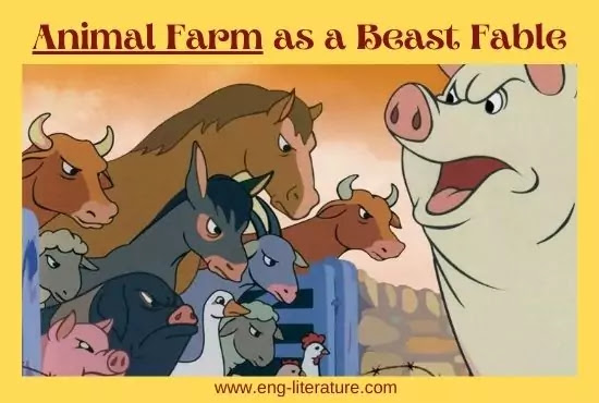 George Orwell's Animal Farm as a Beast Fable