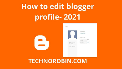 How to edit blogger profile- 2021