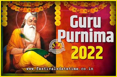 2022 Guru Purnima Pooja Date and Time, 2022 Guru Purnima Calendar