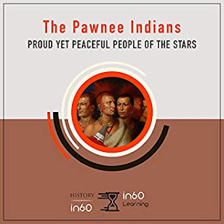 Audiobook Review: The Pawnee Indians: Proud Yet Peaceful People of the Stars by HistoryIn60