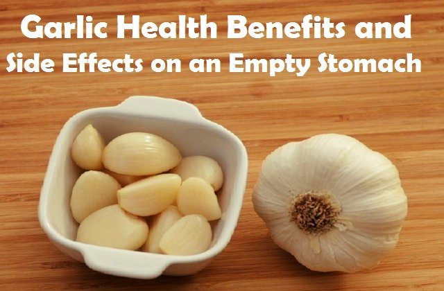Garlic Health Benefits And Side Effects On Empty Stomach The Scientific World Let S Have A Moment Of Science
