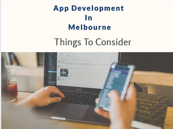 App development in Melbourne Things to consider