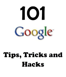 SWEC COMMUNICS: DOWNLOAD 101 GOOGLE TRICKS TIPS AND HACKS
