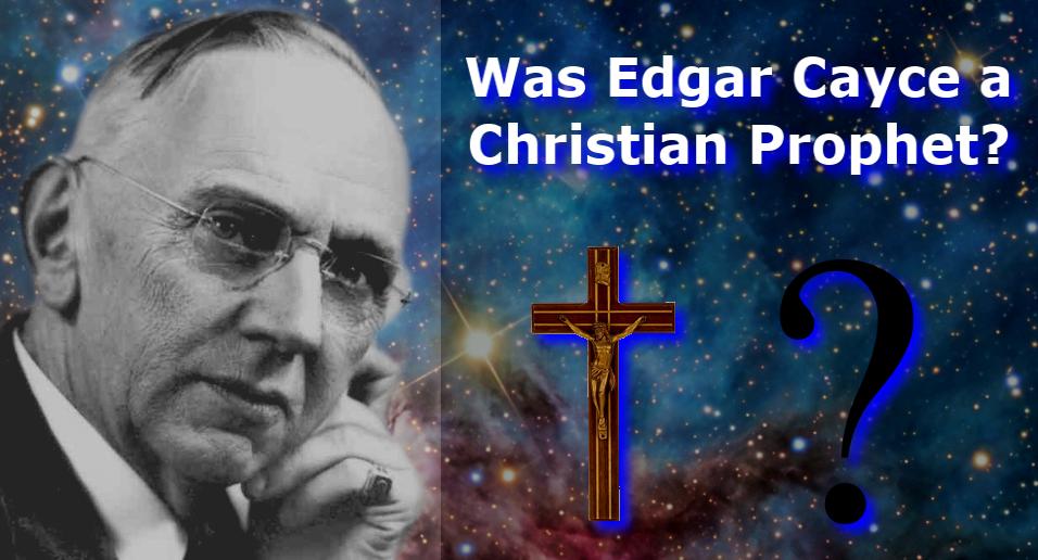 Was Edgar Cayce a Christian Prophet? | Josh Peck's Blog