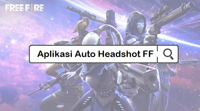 Aplikasi auto headshot FF
