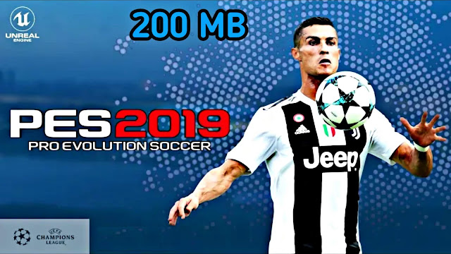 Download PES 2019 Lite 200 MB Android Offline Best Graphics