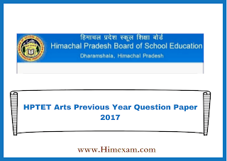 HPTET Arts Previous Year Question Paper 2017