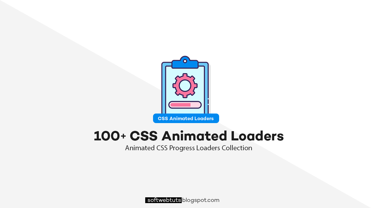100+ CSS Animated Loaders