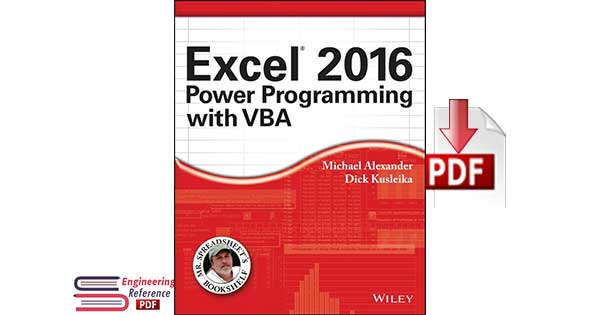 Excel® 2016 Power Programming with VBA by Michael Alexander, Dick Kusleika