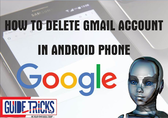 How To Delete Gmail Account In Android Phone (New Complete Guide)