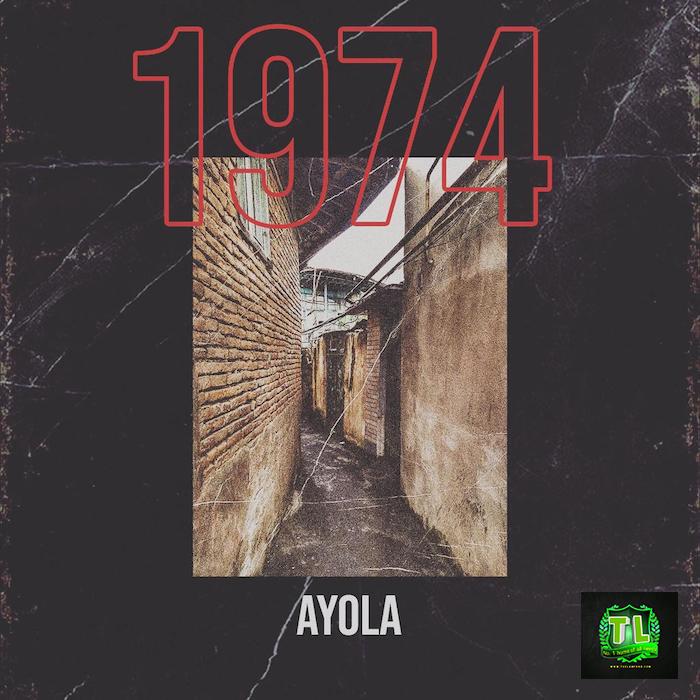 Ayola1974 mp3 download teelamford