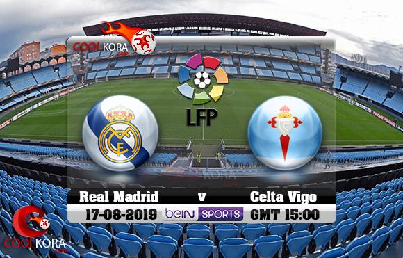 مشاهدة مباراة سيلتا فيغو وريال مدريد اليوم 17-8-2019 في الدوري الأسباني