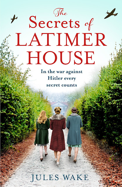 The Secrets of Latimer House by Jules Wake