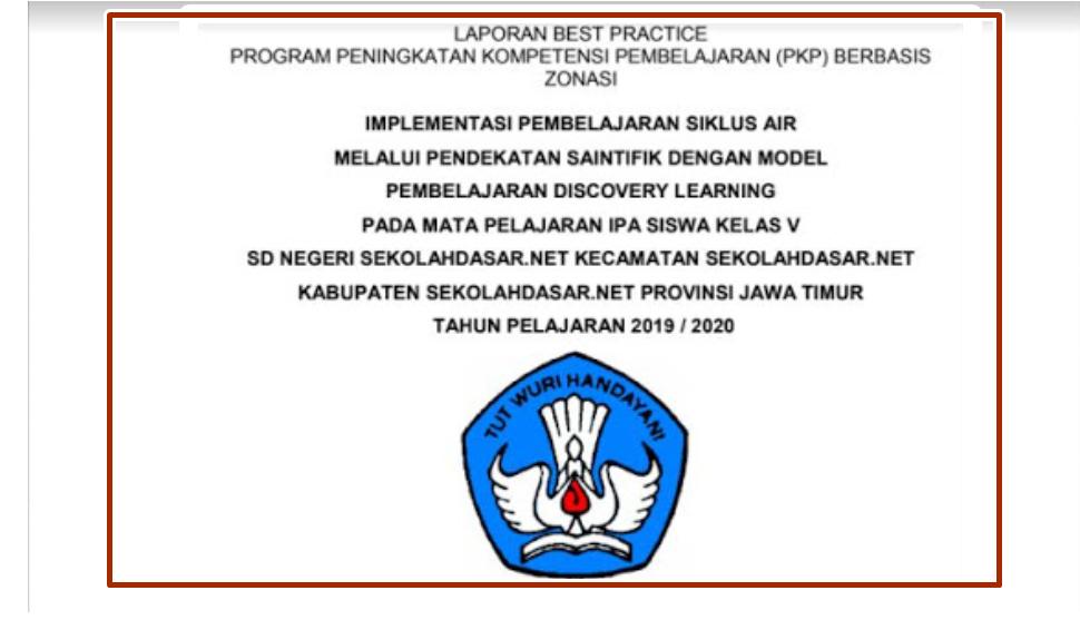 Contoh Laporan Best Practice Pkp Jenjang Sd Infokemdikbud