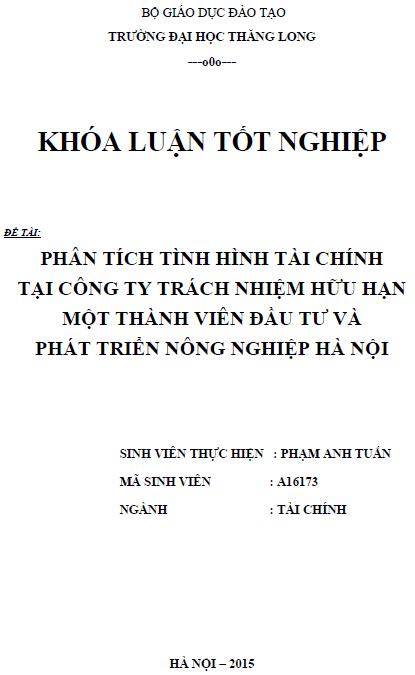 Phân tích tình hình tài chính tại Công ty TNHH một thành viên Đầu tư và Phát triển Nông nghiệp Hà Nội
