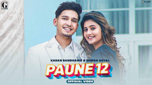 Paune 12 Lyrics – Karan Randhawa & Shipra Goyal | Rambo