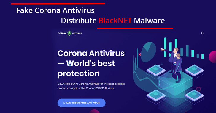 Hackers Use Fake Corona Antivirus to Distribute BlackNET Remote Malware