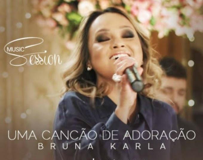 """Bruna Karla lança clipe """"Canção de Adoração"""""""