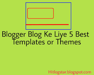 Best Themes For Blogger