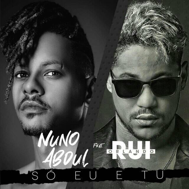 Nuno Abdul Feat. Rui Orlando - Só Eu e Tu