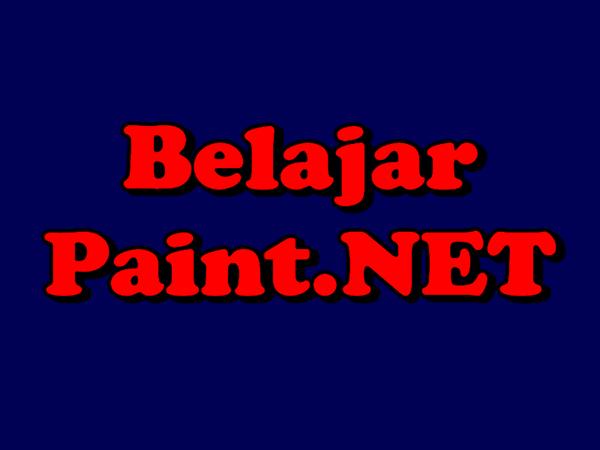 Cara Membuat Tulisan Menggunakan Paint.NET