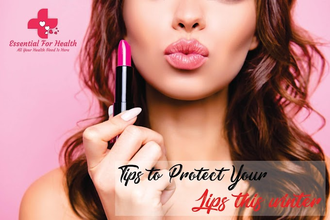 6 Tips To Protect Your Lips This winter - carelyf.com