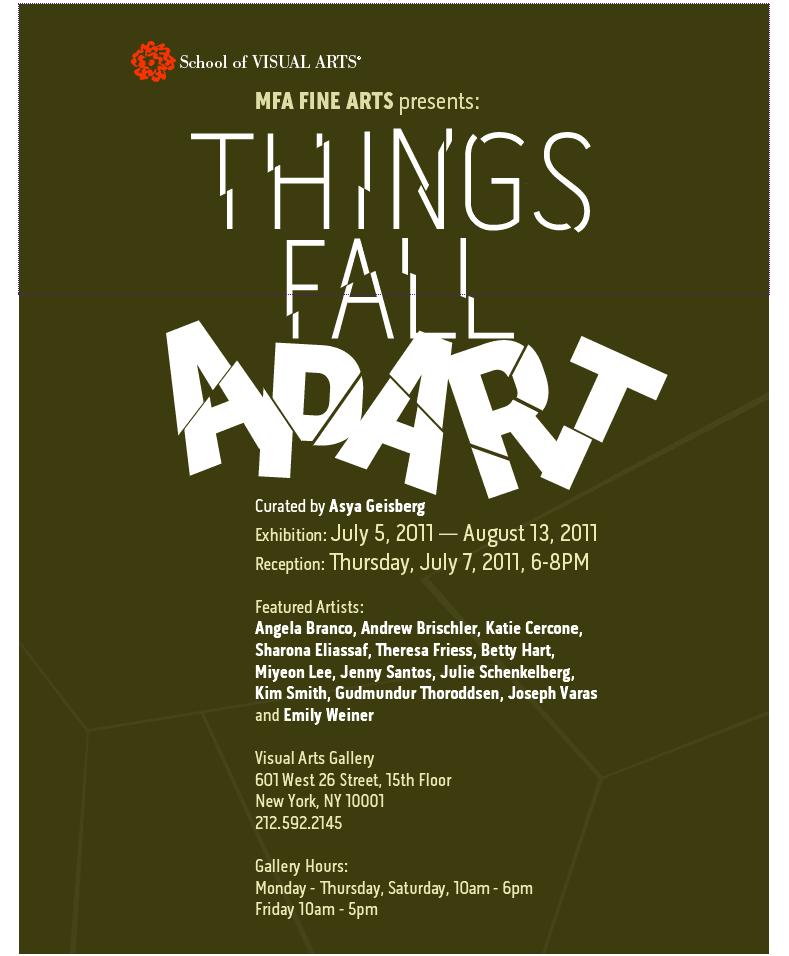 """Thing Fall Apart: Asya Says: """"Things Fall Apart"""" Opens Thursday July 7 At SVA"""