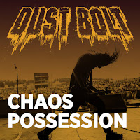 "Το single των Dust Bolt ""Chaos Possession"""
