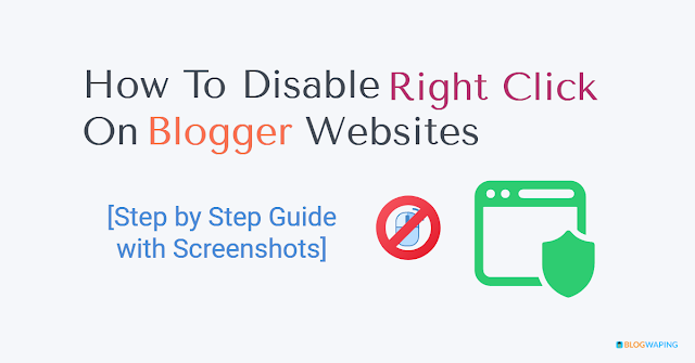 How To Disable Right Click On Blogger Websites