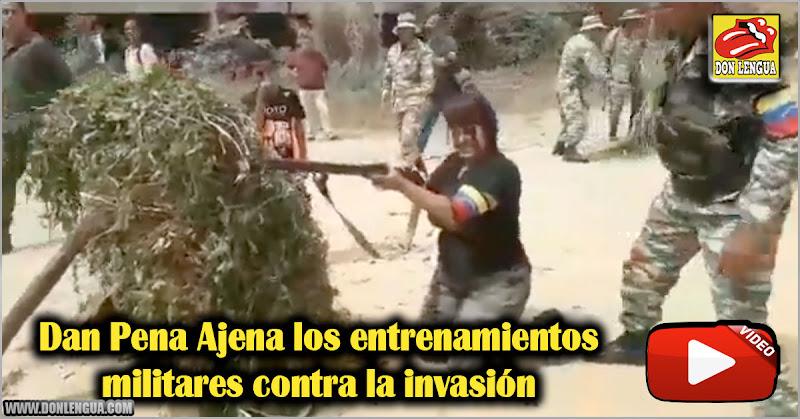 Dan Pena Ajena los entrenamientos militares contra la invasión