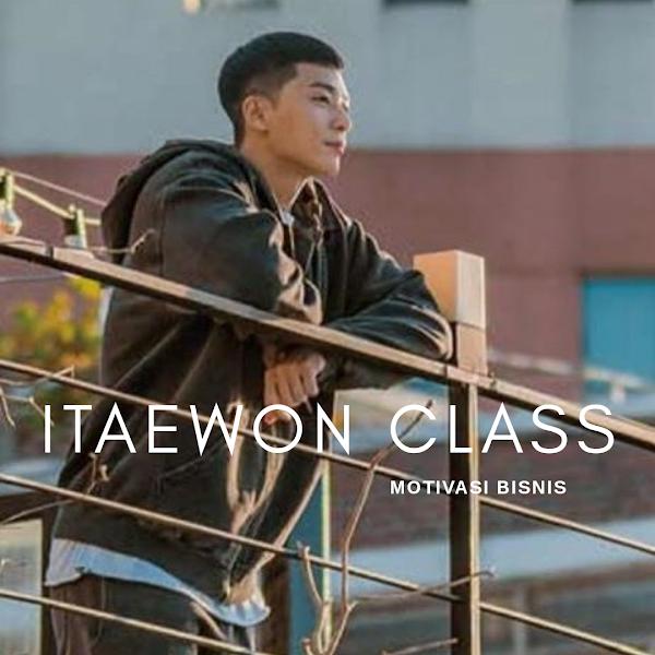 Itaewon Class, Drama Korea Yang Memotivasi Kamu Berbisnis