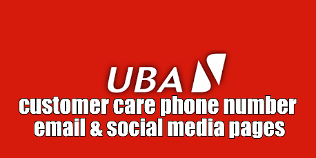 UBA Customer Care Service Phone Number, Whatsapp Number & Social Media Pages