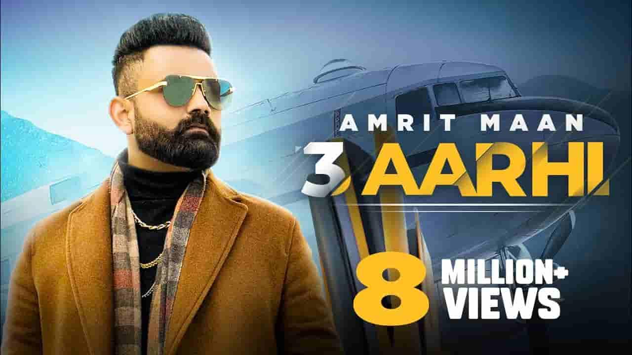 ३ आर्ही 3 aarhi lyrics in Hindi Amrit Maan All bamb Punjabi Song