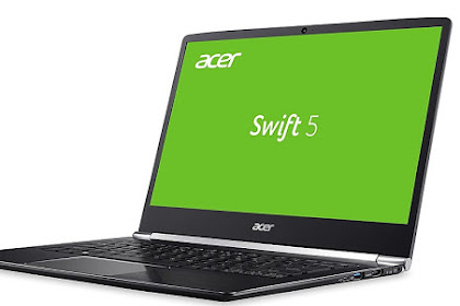 Acer Swift 5, Laptop Super Ringan Kurang Dari 1 Kilogram