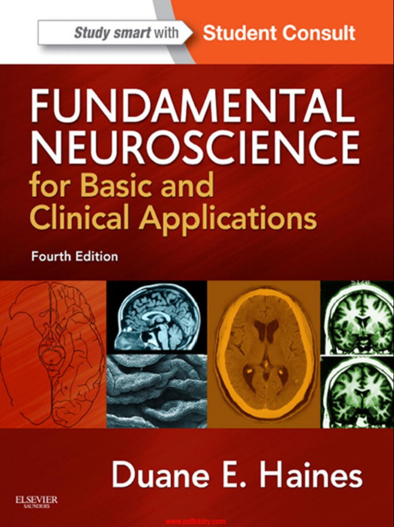 Fundamental Neuroscience for Basic and Clinical Applications 4th ...
