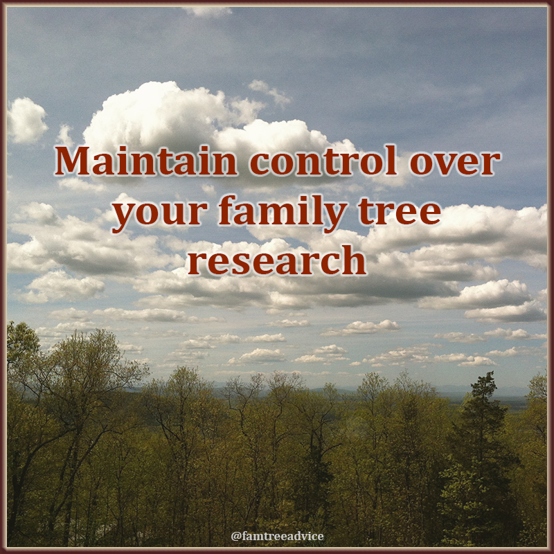 If you let anyone edit your family tree research, much of your work may be wasted.