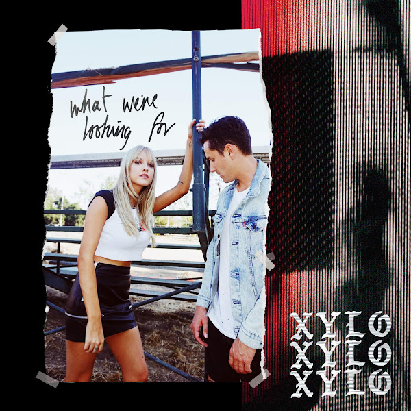 XYLØ - What We're Looking For - Single Cover
