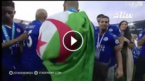 VIDÉO : Mahrez l'unique joueur de Leicester qui fête le sacre avec le drapeau de son Pays