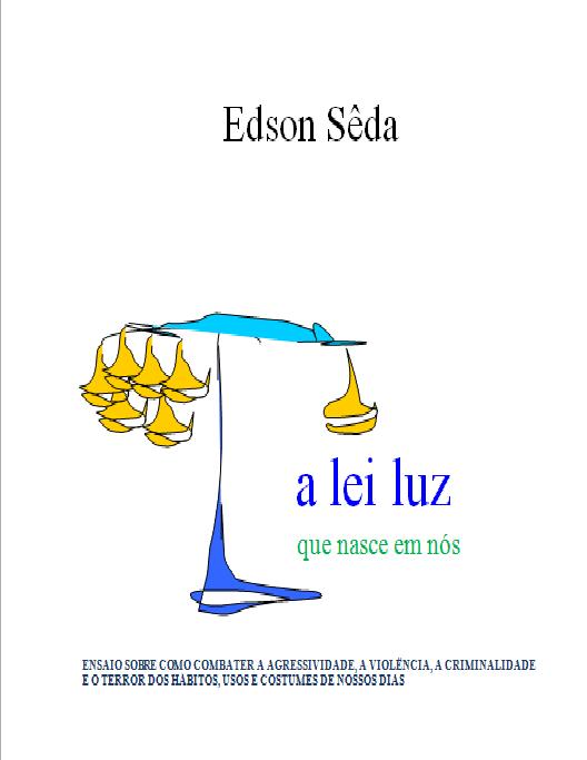 http://edsonseda.com.br/A lei luz IV.doc