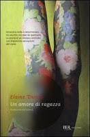 Elaine Dundy-Un amore di ragazza-Traduzione di Francesca Cosi e Alessandra Repossi - copertina