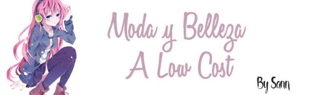 Moda y Belleza a Low Cost by Sann