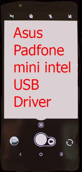 Asus Padfone mini intel USB Driver
